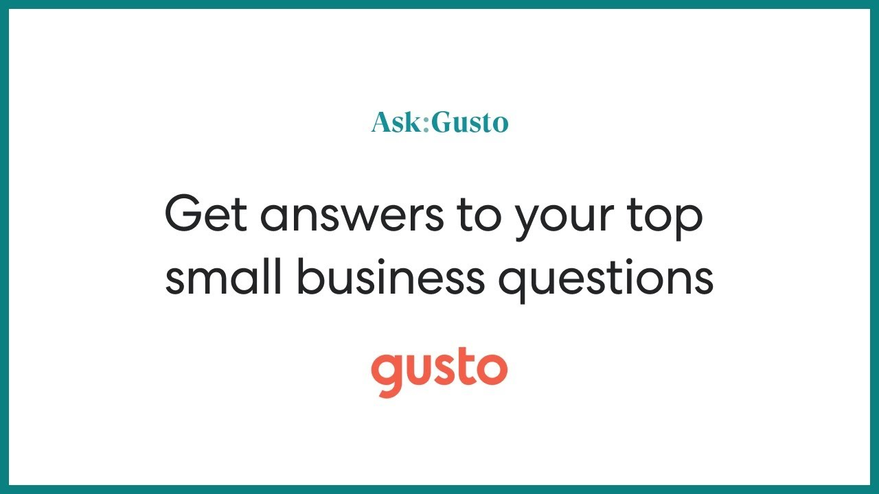 ask gusto trailer  get answers to your top small business questions