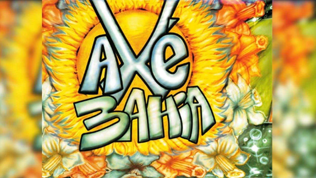 2003 AXE BAIXAR BAHIA