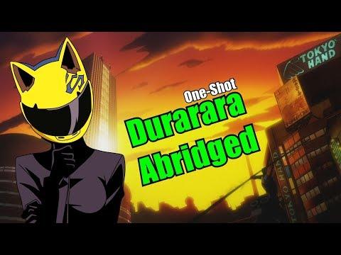 Durarara!! Abridged - Welcome To Ikebukuro