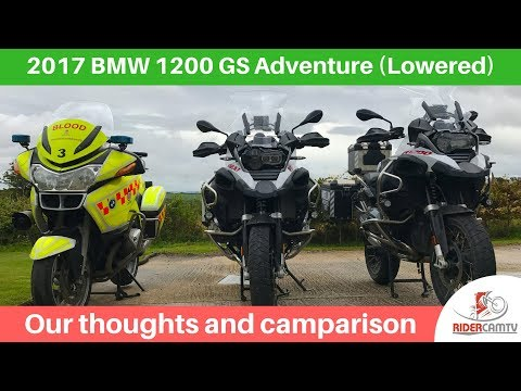 2017 BMW 1200GS Adventure (lowered) - Our thoughts and Comparison