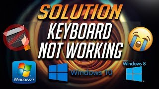 How to Fix Keyboard Not Working Problem in Windows 10/8/7 - [6 Solutions 2018]