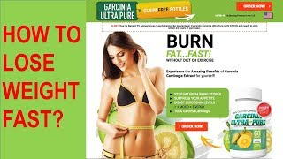 How To Lose Weight Fast With Weight Loss Supplement Pure Garcinia Cambogia