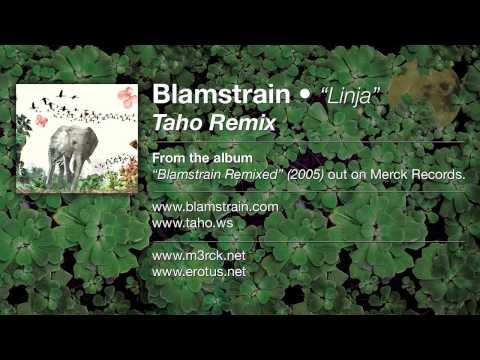 Blamstrain - Linja (Taho Remix)