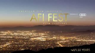 AFI FEST 2017 presented by Audi Trailer