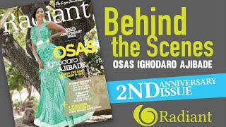 Behind the Scenes with Osas Ighodaro Ajibade Radiant Health Magazine 2nd Anniversary Issue