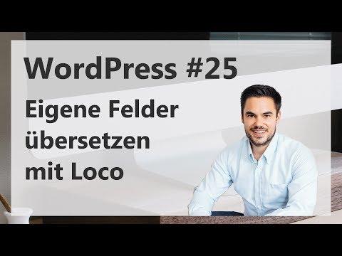 WordPress eigene Felder übersetzen (ACF) – Loco Translate [deutsch/german]