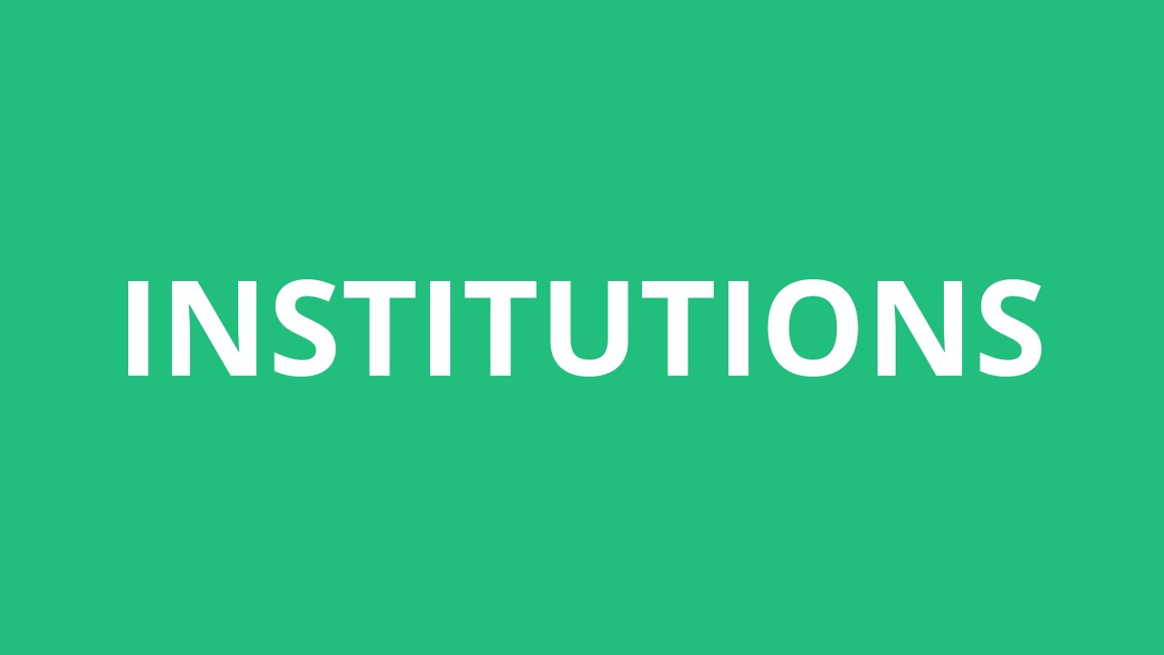 How To Pronounce Institutions - Pronunciation Academy