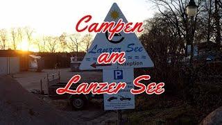 Campingplatz am Lanzer See 2019 | Schleswig-Holstein | Reisebericht
