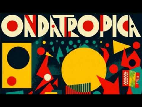 Top Tracks - Ondatrópica
