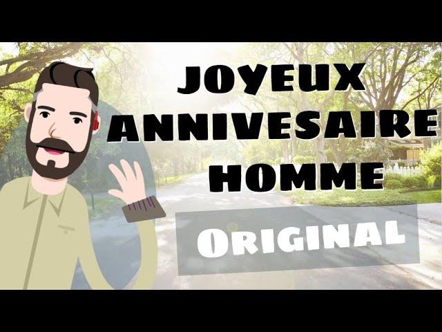 Joyeux Anniversaire Homme Humour Youtube