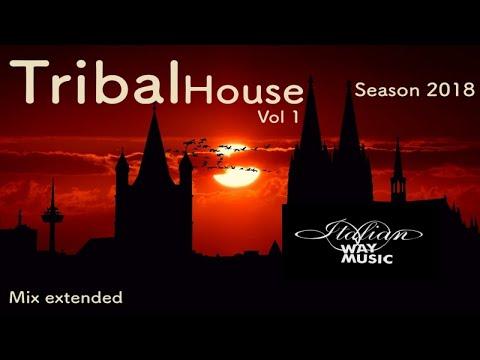 Various Artists - Tribal house club Music season 2018 vol .1 - deep house,tribal house,club music
