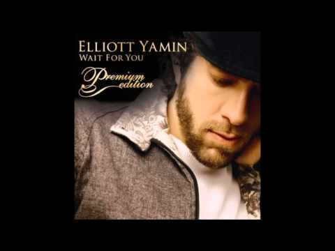 Elliott Yamin - Wait For You [Audio]