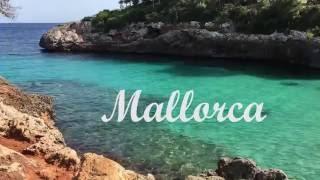 Mallorca Holiday video 2016 HD Liutauras, Vaida, Akvilė