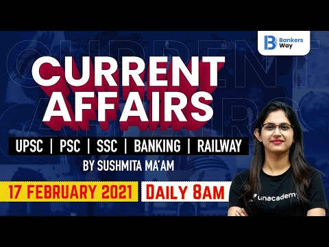 8:00-am---daily-current-affairs-2021-by-sushmita-tripathi-|-17-february-2021-|-bankers-way