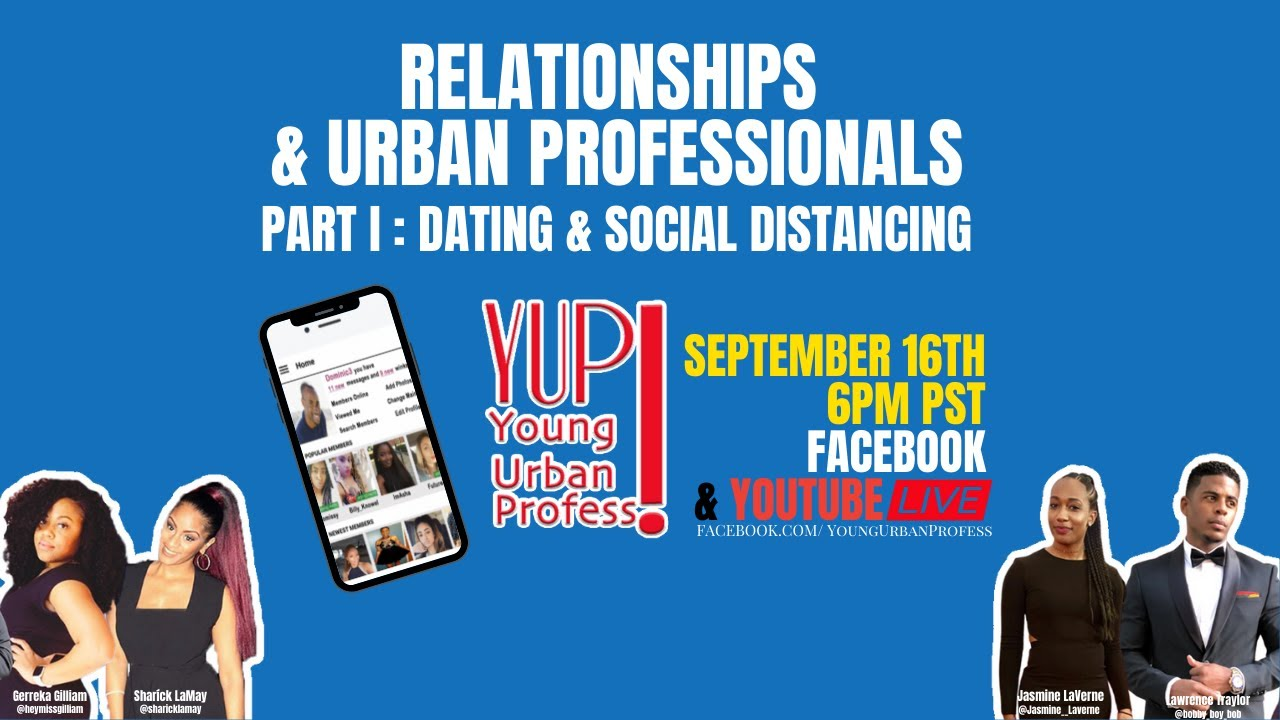 YUP Live Relationships & Urban Professionals Part I