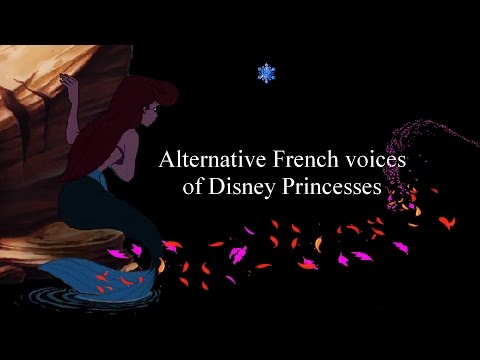 Alternative French voices of Disney Princesses