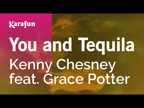 Karaoke You and Tequila - Kenny Chesney *