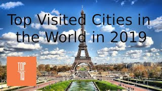Most Visited Cities in the World in 2019
