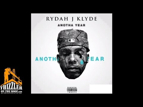 Rydah J. Klyde - Anotha Year Anotha Tear [Thizzler.com]