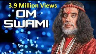 Swami Om Ji EXPOSED