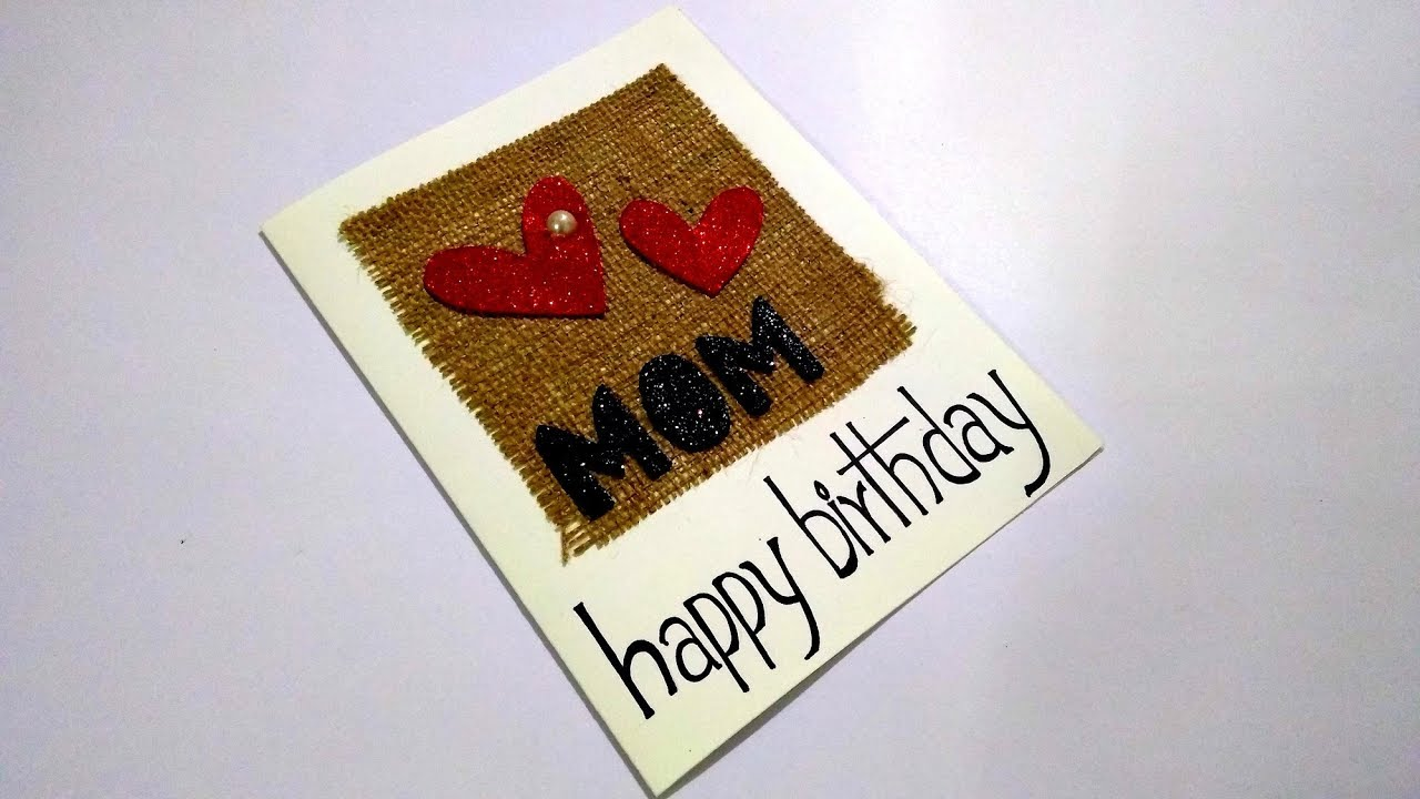 Beautiful Handmade Birthday Card Idea For Mom Complete Tutorial Youtube