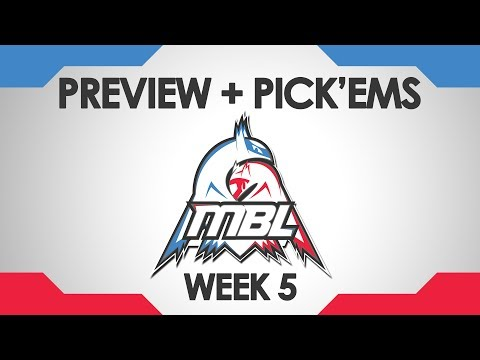 Weekly Preview + Pick'ems (MBL S2W5)