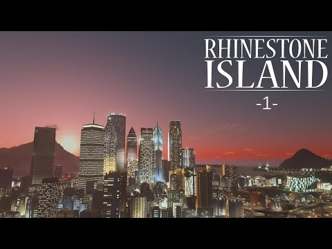 "Cities Skylines - Rhinestone Island [PART 1] ""The Skyline"""
