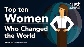 Top 10 women who changed the world