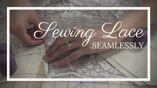 How to Sew Lace Without a Seam