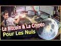 BITCOIN debutant : comprendre la Crypto et la Blockchain