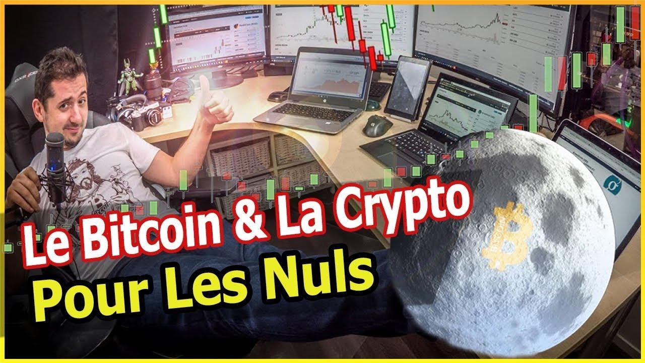 BITCOIN débutant : comprendre la Crypto et la Blockchain