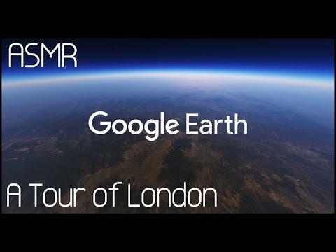 ASMR: Google Earth: A Tour Of London