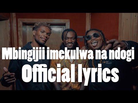 mbingijii-imekulwa-na-ndogi---ochungulo-family-nellythegoon-x-benzema-x-dmore-(official-lyrics)
