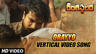 Watch Orayyo Vertical Video Song from Rangasthalam movie feat.Ram C...