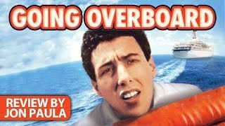 Going Overboard (Adam Sandler) -- Movie Review #JPMN