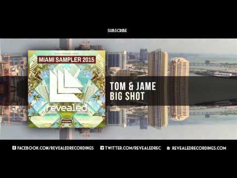 Tom & Jame - Big Shot [OUT NOW!] [6/9 Miami Sampler 2015]