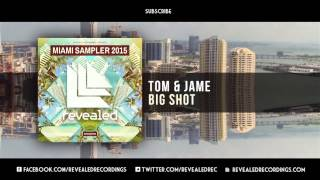 tom jame big shot out now 6 9 miami sampler 2015