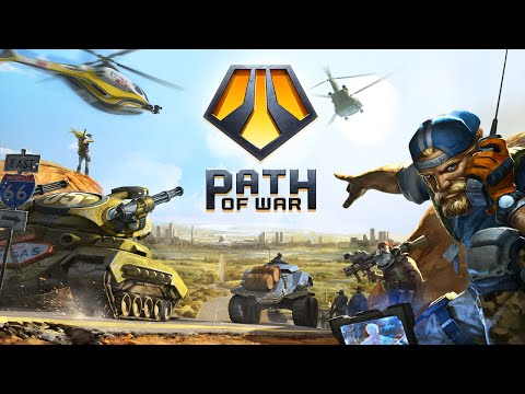 Path of War: Launch Trailer!