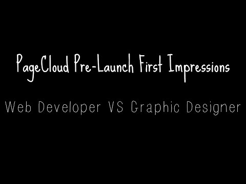 PageCloud Pre-Launch First Impressions: Web Developer VS Graphic Designer