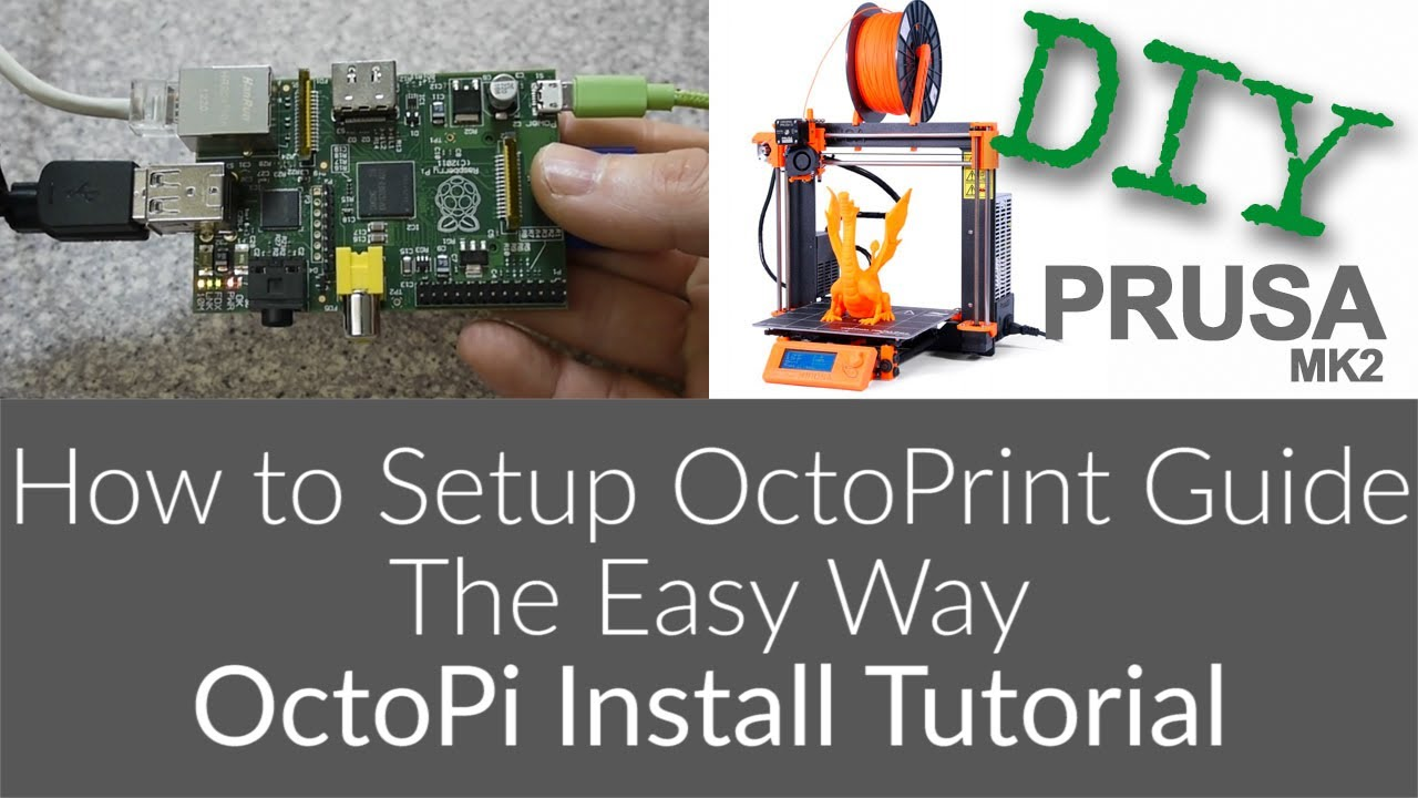 How to Setup OctoPrint Guide – The Easy Way, OctoPi Tutorial