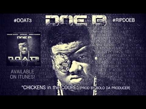 """Doe B """"Chickens in the Coupe"""" [Official Audio]"""