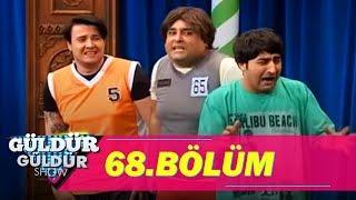 Güldür Güldür Show 68.Bölüm