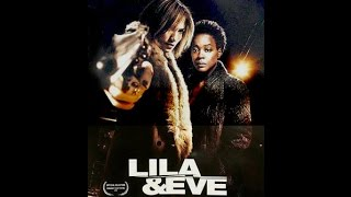 Lila And Eve - Trailer
