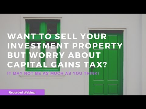 Want to sell your investment property but worry about capital gains tax?