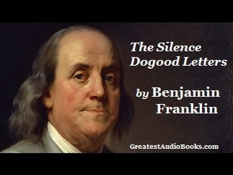 THE SILENCE DOGOOD LETTERS by Benjamin Franklin - FULL AudioBook | Greatest Audio Books