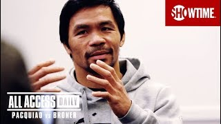 ALL ACCESS DAILY: Pacquiao vs. Broner | Part 3 | Sat, Jan 19 on SHOWTIME PPV