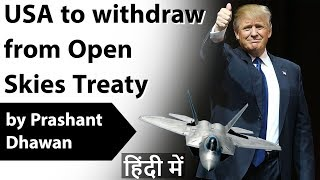 USA to withdraw from Open Skies Treaty Current Affairs 2020 #UPSC