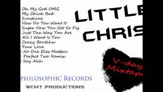 "5. Sugar How You Get So Fly - Little Chris ""V-Day Mixtape"""