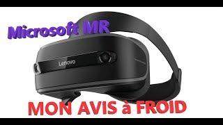 Lenovo Windows MR vs HTC Vive : mon avis à froid