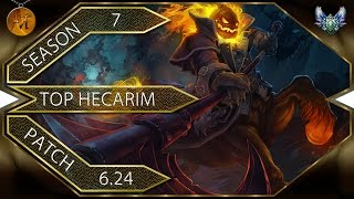 Гекарим Топ | Hecarim Top [Patch 6.24]